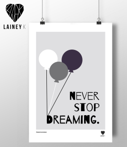 never stop dreaming © LAINEY K