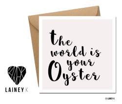 The World is your Oyster_Copyright © LAINEY K copy
