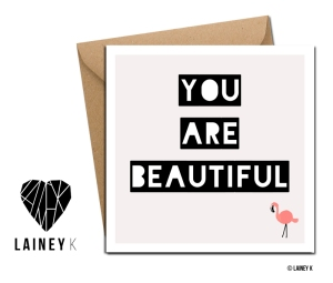 You are Beautiful_Copyright © LAINEY K