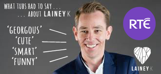 LAINEY K on Ryan Tubridy